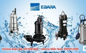 Báo giá máy bơm nước thải Ebara 2021